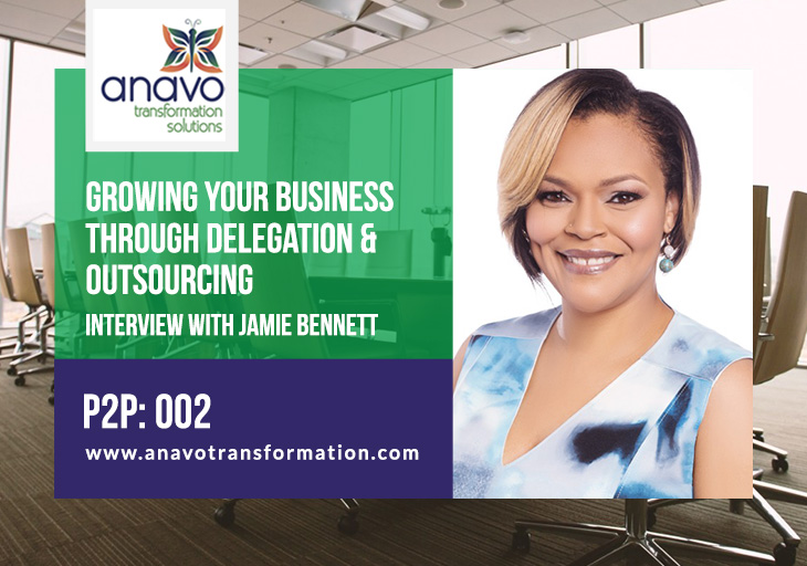 Growing Your Business Through Delegation & Outsourcing: Interview with Jamie Bennett – P2P: 002
