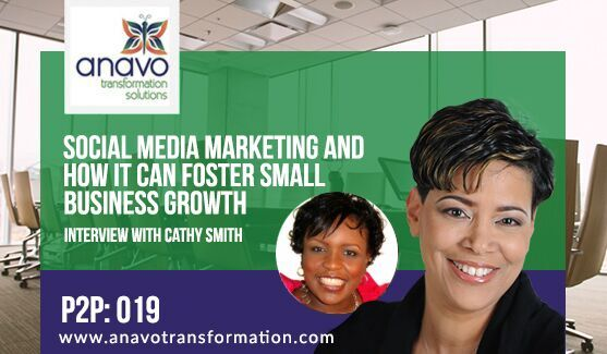Social Media Marketing and How it Can Foster Small Business Growth – Interview with Cathy Smith P2P: 019