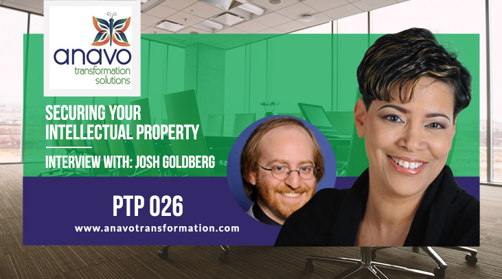 Securing Your Intellectual Property – Interview with Josh Goldberg P2P: 026