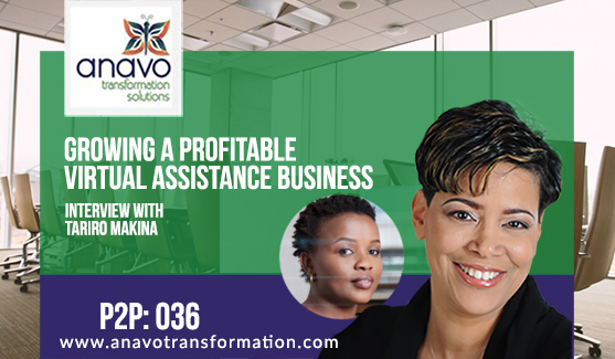 Growing a Profitable Virtual Assistant Business – Interview with Tariro Makina P2P: 036