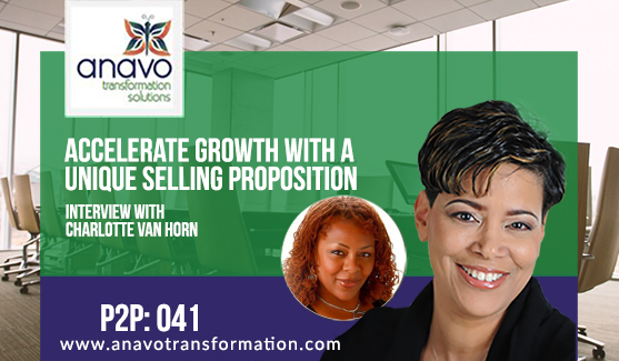 Accelerate Growth With A Unique Selling Proposition – Interview With Charlotte Van Horn P2P: 041