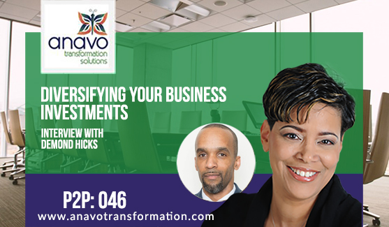 Diversifying Your Business Investments – Interview with Demond Hicks P2P: 046