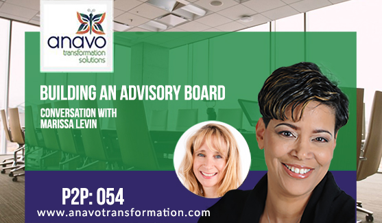 Building An Advisory Board – Conversation With Marissa Levin P2P: 055